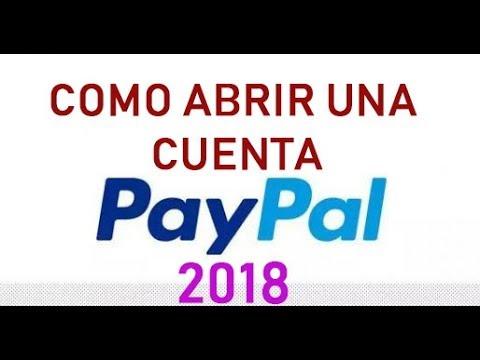 Como Abrir Crear una Cuenta Paypal 2018 facil