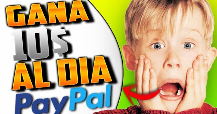 COMO GANAR $10 DOLARES DIARIOS PARA PAYPAL   2019