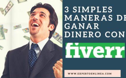 Como ganar Dinero con Fiverr | 3 Maneras Fáciles de Ganar Dinero en internet | 2018