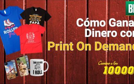 Como Ganar Dinero con Print On Demand - POD - Vender Camisetas por Internet - Impresion Bajo Demanda