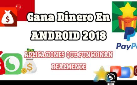 Como Ganar Dinero En Android 2018 - aplicaciones que funcionan y scam+consejos (ComprobantesDePago)