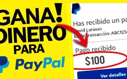 Como GANAR Dinero para PayPal Rapido | Octubre 2018