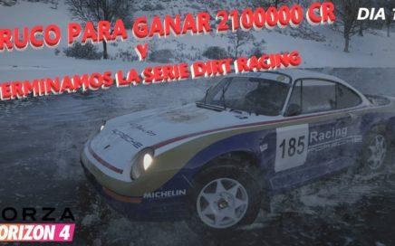 COMO GANAR DINERO RAPIDO, Y TERMINAMOS LA SERIE DIRT RACING DIA 15 | FH4
