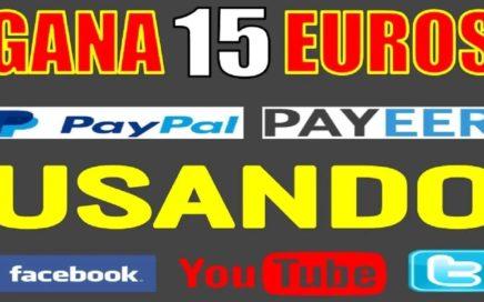 CÓMO GANAR HASTA 15€ EUROS A PAYPAL, PAYEER GRATIS USANDO TUS REDES SOCIALES + PRUEBA DE PAGO