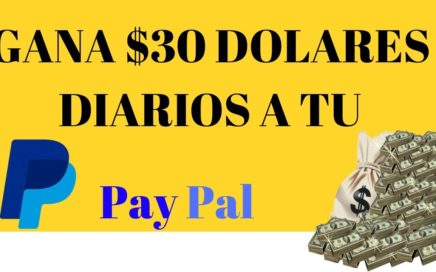 COMO GANAR MAS DE 30 DOLARES DIARIOS PARA PAYPAL |  Emprende World | Gana Dinero con Paypal 2019