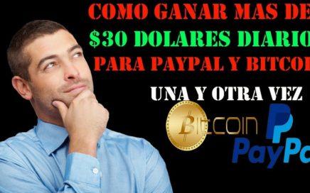 COMO GANAR MAS DE $30 DOLARES DIARIOS PARA PAYPAL Y BITCOIN 13 OCTUBRE 2018