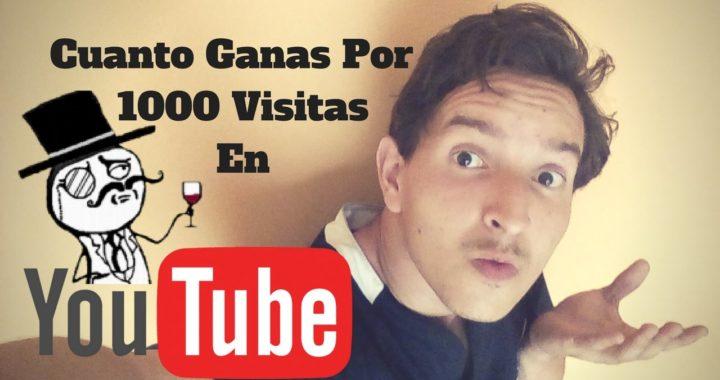 ¿Cuanto paga YouTube Por 1000 Visitas?