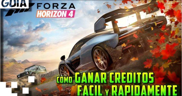 Forza Horizon 4 - Como conseguir dinero facil y rapidamente