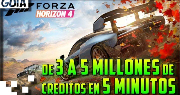 Forza Horizon 4 - Conseguir mucho dinero en pocos minutos (De 3 a 5,5 millones) [Parcheado]