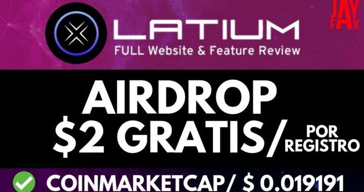 GANA 2$ AL REGISTRARTE + 2$ POR REFERIDO + Prueba de Pago ( Latium Airdrop )a