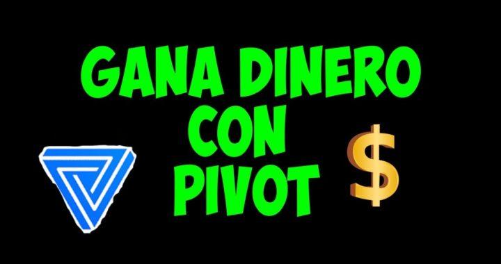 GANA DINERO CON PIVOT/ $20 A LA SEMANA