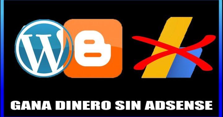 Gana dinero con Publicidad sin Google Adsense 2019 / Blogspot Google / Wordpress