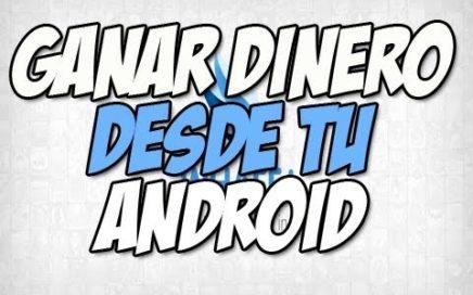 Gana DINERO con tu Android | App ganar Dolares android -  Happy Tech android