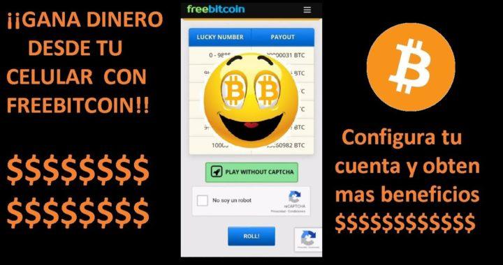 Gana dinero desde tu celular - Configura tu cuenta de Freebitcoin para obtener más beneficios.