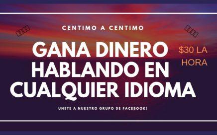 GANA DINERO HABLANDO CUALQUIER IDIOMA