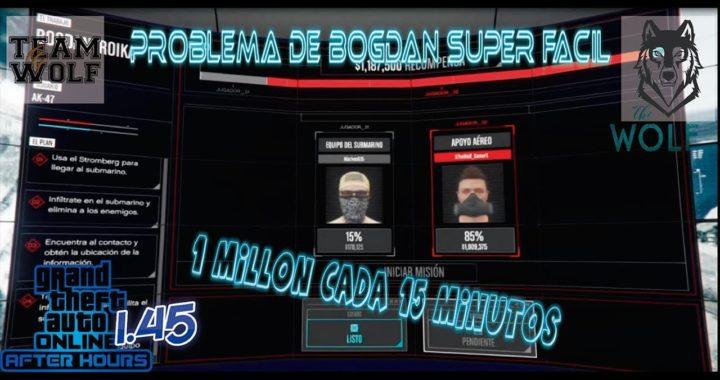 GANAR 1 MILLON SUPER FACIL (BOGDAN) - GTA V 1.45 - (PS4 - XB1 - PC)