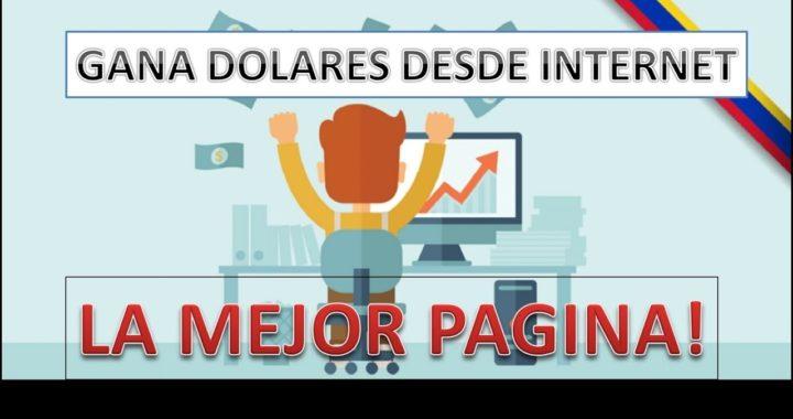 GANAR DINERO DE INTERNET FACIL Y RAPIDO-LA PAGINA MAS EFECTIVA