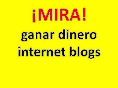 ganar dinero internetblogs