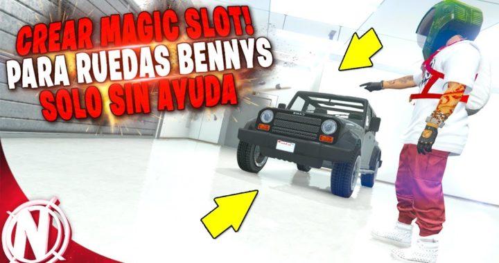 GTA 5 Online - CREAR MAGIC SLOT! PARA CAMBIAR RUEDAS BENNYS! GTA V PLAZA MAGICA! (MUY FACIL)