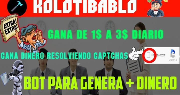 Kolotibablo | Gana 10$ Semanales Resolviendo catpcha | ganar dinero por internet en venezuela
