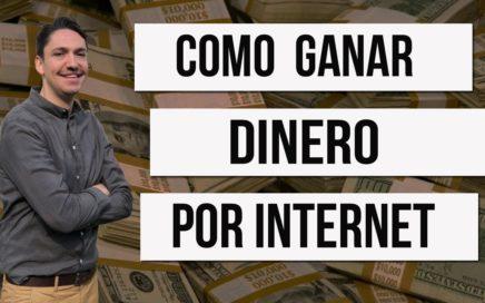 LA MEJOR FORMA PARA GANAR DINERO POR INTERNET GRATIS SIN INVERSION
