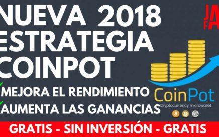 MÁS DE $10 DIARIO EN COINPOT CON ESTRATEGIA 2018 |CRIPTOMONEDAS GRATIS - COIN POT -MOON FAUCET-JAYFX