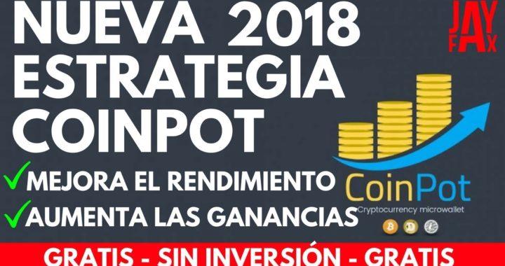 MÁS DE $10 DIARIO EN COINPOT CON ESTRATEGIA 2018  CRIPTOMONEDAS GRATIS - COIN POT -MOON FAUCET-JAYFX