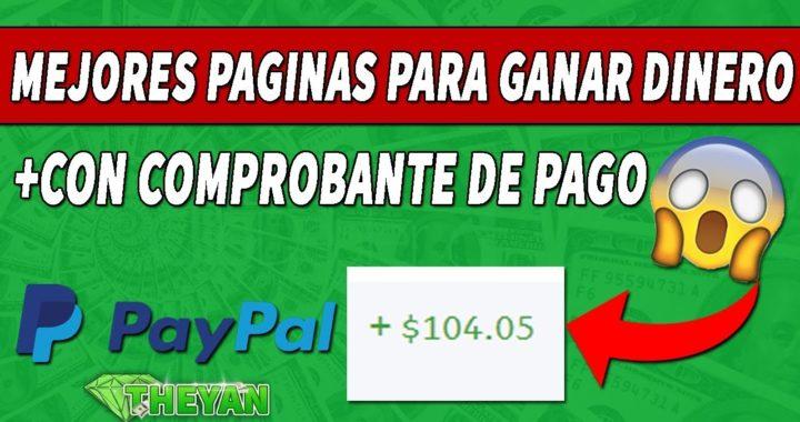 MEJORES PAGINAS PARA GANAR DINERO POR INTERNET (PAYPAL) SEPTIEMBRE 2018