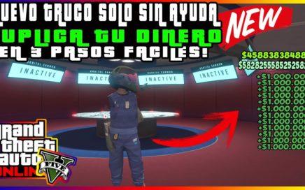 (PARCHEADO)APÚRATE!!! NUEVO TRUCO DE DUPLICAR TU DINERO *SOLO SIN AYUDA* MUY FÁCIL GTA 5 ONLINE 1.45
