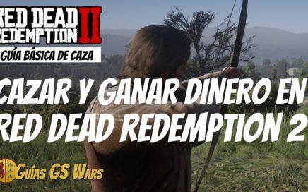 Red Dead Redemption 2 | Guía Básica de Caza | Cómo GANAR DINERO