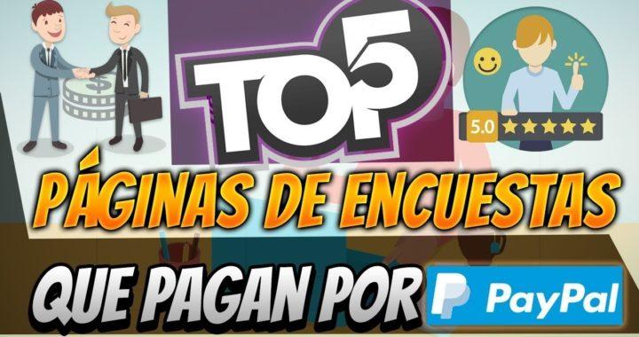 TOP 5 PAGINAS PARA GANAR DINERO PARA  TU CUENTA PAYPAL