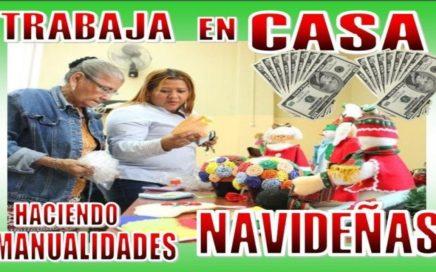TRABAJAR DESDE CASA HACIENDO MANUALIDADES NAVIDEÑAS