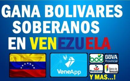 Veneapp | Gana Bolivares Soberanos [FACIL Y RAPIDO]