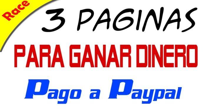 3 Paginas para Ganar Dinero  Directo a tu Paypal (este video solo sera publico 3 días)