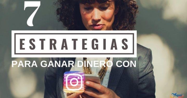 7 estrategias para hacer dinero con Instagram