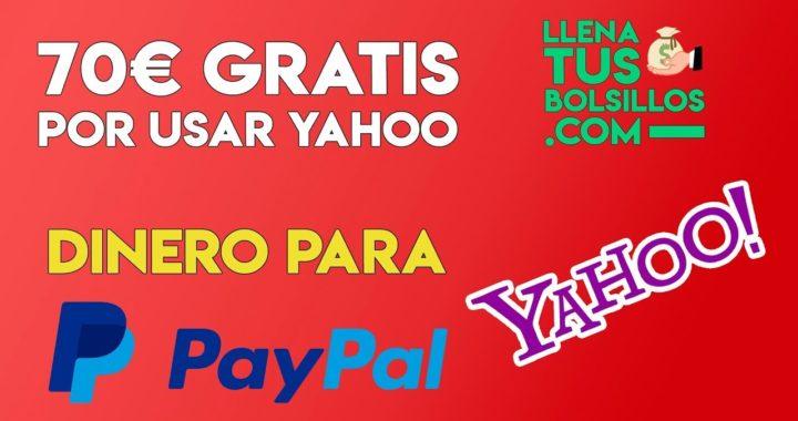 70€ ganados por hacer busquedas en Yahoo | Dinero para Paypal