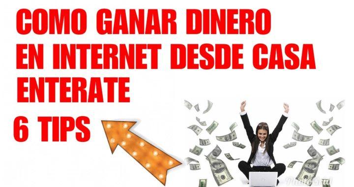 COMO GANAR DINERO DESDE CASA POR INTERNET.
