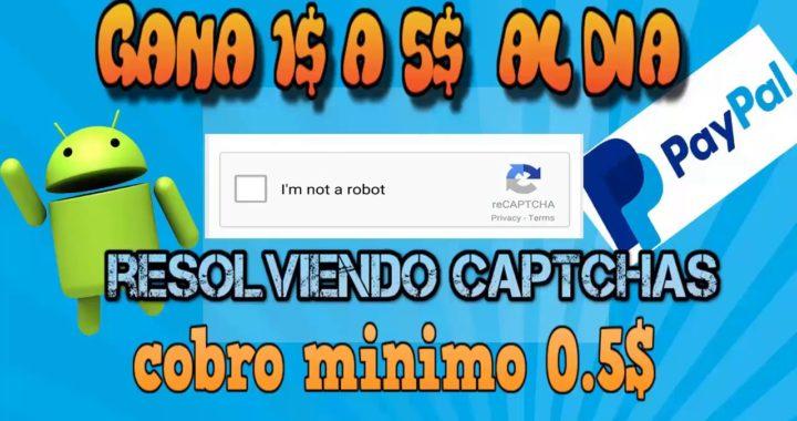 Como ganar dinero en internet RESOLVIENDO CAPTCHAS, MINIMO DE COBRO 0.5$, LA MEJOR APP