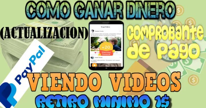 Como ganar dinero en internet VIENDO VIDEOS + COMPROBANTE DE PAGO (ACTUALIZACION)