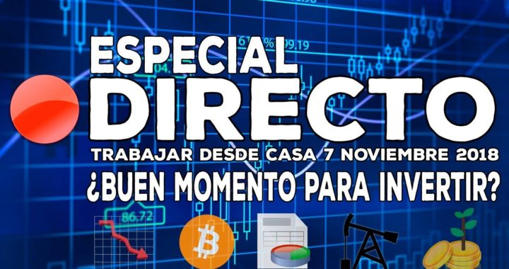 Directo: Oportunidades de inversión - Donald Trump,  Rothschild, Warren Buffett, Bancos españoles