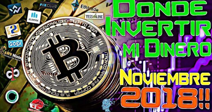Donde Invertir mi Dinero NOVIEMBRE 2018 TOP INVERSIONES