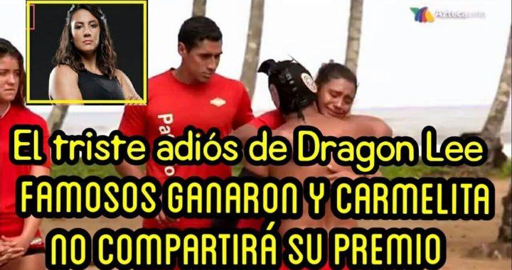 Dragon lee dice adiós, Famosos Ganan el premio del dinero Exatlon mx Capitulo 72