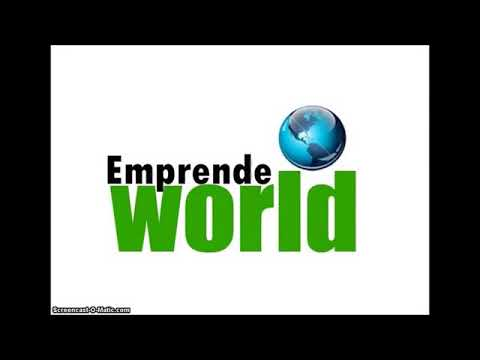 Emprende World 2018 como ganar dinero rapido