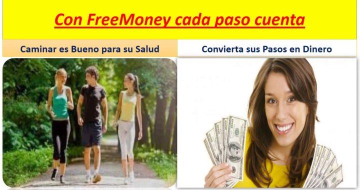 FreeMoney su Mejor alternativa para ganar Dinero  Caminando