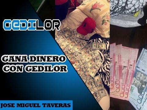 Gana dinero con Gedilor- Jose Miguel Taveras