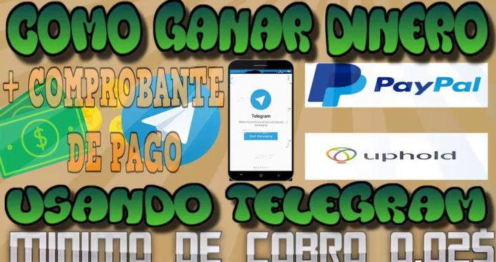 Gana DINERO utilizando TELEGRAM, COMPROBANTE DE PAGO. como ganar dinero en internet, GANA 2$ DIARIOS