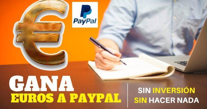 GANA EUROS A PAYPAL/PAYEER SIN INVERTIR Y SIN HACER NADA