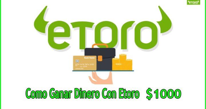 GANAR DINERO EN ETORO-COPIA LOS MEJORES TRADERS! (GANAR 1000$)