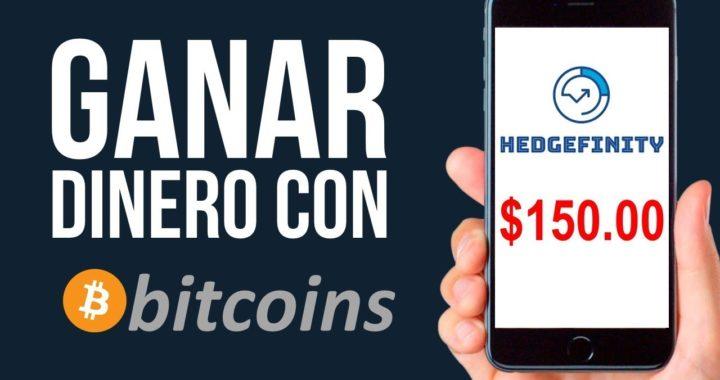 HEDGEFINITY La Mejor Manera De Ganar Dinero Por Internet Con Bitcoins   BTC Ganar Dinero 2019
