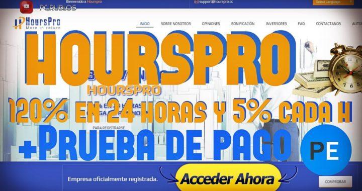 Hourspro Nueva pagina de inversión 120% en 24 horas y 5% cada H +Prueba de pago